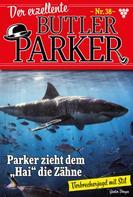 Günter Dönges: Der exzellente Butler Parker 38 – Kriminalroman