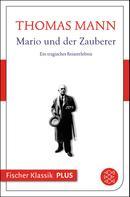 Thomas Mann: Mario und der Zauberer ★★★