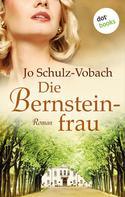Jo Schulz-Vobach: Die Bernsteinfrau ★★★★