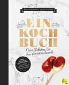 Patricia Stamm: Einkochbuch