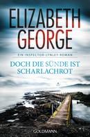 Elizabeth George: Doch die Sünde ist scharlachrot ★★★★