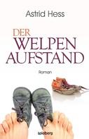 Astrid Hess: Der Welpenaufstand ★★★★★