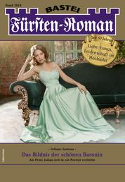 Fürsten-Roman 2614 - Adelsroman - Das Bildnis der schönen Baronin