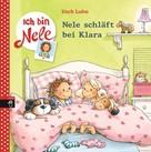 Usch Luhn: Ich bin Nele - Nele schläft bei Klara ★★★★★