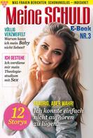 : Meine Schuld 3 – Romanzeitschrift