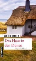 Ulrich Hefner: Das Haus in den Dünen ★★★★