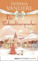 Donna VanLiere: Das Weihnachtsversprechen ★★★★