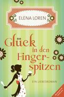 Elena Loren: Glück in den Fingerspitzen ★★★