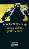 Gabriella Wollenhaupt: Grappa und das große Rennen ★★★★