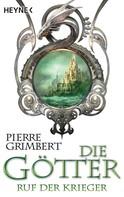 Pierre Grimbert: Die Götter - Ruf der Krieger ★★★★