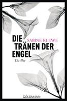 Sabine Klewe: Die Tränen der Engel ★★★★