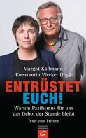 Margot Käßmann: Entrüstet euch! ★★
