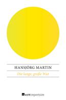 Hansjörg Martin: Die lange, große Wut