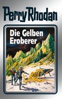 H. G. Ewers: Perry Rhodan 58: Die Gelben Eroberer (Silberband) ★★★★