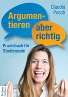 Claudia Posch: Argumentieren, aber richtig ★★