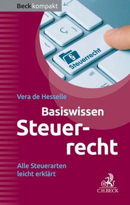 Basiswissen Steuerrecht (Steuerrecht kompakt)
