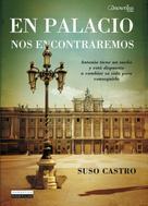 Suso Castro Novas: En Palacio nos encontraremos