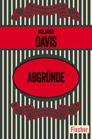 Mildred Davis: Abgründe