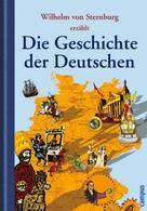 Wilhelm von Sternburg: Die Geschichte der Deutschen ★★★★