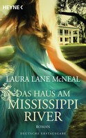 Laura McNeal: Das Haus am Mississippi River ★★★★