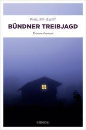 Bündner Treibjagd - Kriminalroman