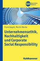 Frank Gogoll: Unternehmensethik, Nachhaltigkeit und Corporate Social Responsibility