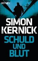 Simon Kernick: Schuld und Blut ★★★★