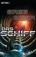 Greg Bear: Das Schiff ★★★