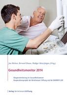 Jan Böcken: Gesundheitsmonitor 2014