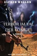 Alfred Wallon: Terror im Tal der Könige: Roman ★★★★