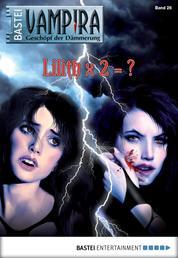Vampira - Folge 26 - Lilith x 2 = ?