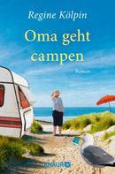 Regine Kölpin: Oma geht campen ★★★★