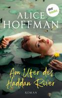 Alice Hoffmann: Am Ufer des Haddan River ★★★★