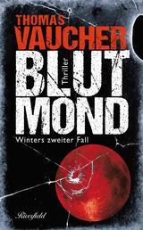 Blutmond - Winters zweiter Fall