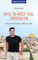 Stefan Gödde: Nice to meet you, Jerusalem