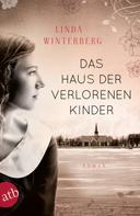 Linda Winterberg: Das Haus der verlorenen Kinder ★★★★