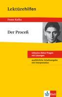 Thomas Gräff: Klett Lektürehilfen - Franz Kafka, Der Proceß