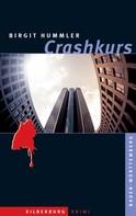 Birgit Hummler: Crashkurs ★★★★