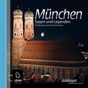 München Sagen und Legenden - Stadtsagen München