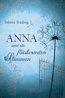 Sabine Städing: Anna und die flüsternden Stimmen ★★★★
