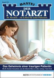 Der Notarzt - Folge 273 - Das Geheimnis einer traurigen Patientin