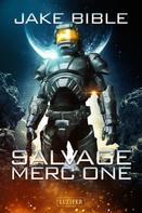 Jake Bible: SALVAGE MERC ONE ★★★★