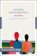 Fjodor Dostojewski: Der Idiot ★★★★