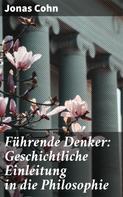 Jonas Cohn: Führende Denker: Geschichtliche Einleitung in die Philosophie