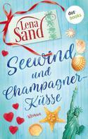 Lena Sand: Seewind und Champagnerküsse ★★★