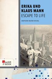Escape to Life - Deutsche Kultur im Exil