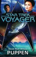 David Niall Wilson: Star Trek - Voyager: Puppen ★★★★