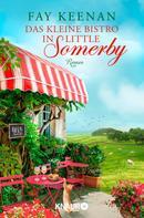 Fay Keenan: Das kleine Bistro in Little Somerby ★★★★