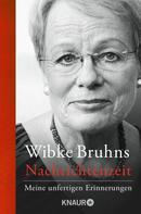 Wibke Bruhns: Nachrichtenzeit ★★★★★