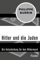 Philippe Burrin: Hitler und die Juden ★★★★★